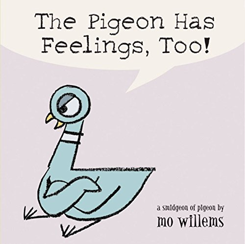 Pigeon Has Feelings, Too!
