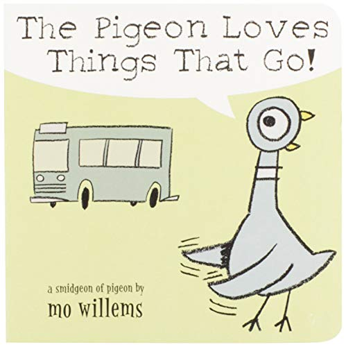 9780786836512: The Pigeon Loves Things That Go!