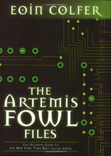 9780786836758: The Artemis Fowl Files, The Ultimate Guide to the Series