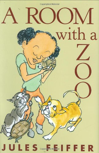 A Room With a Zoo: Feiffer, Jules