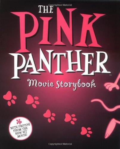 9780786837144: The Pink Panther Movie Storybook