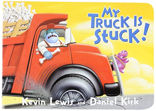 My Truck Is Stuck!: Lewis, Kevin