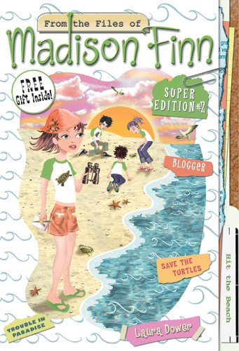 Hit the Beach (From the Files of Madison Finn Super Edition #2): Dower, Laura