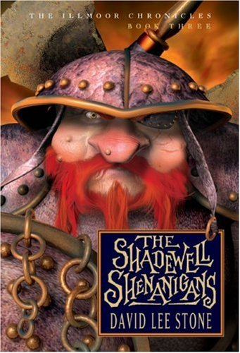 9780786837953: The Shadewell Shenanigans (Illmoor Chronicles)