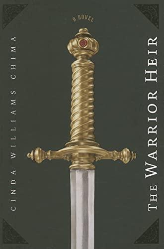 9780786839179: The Warrior Heir ((The Heir Chronicles, Book 1))