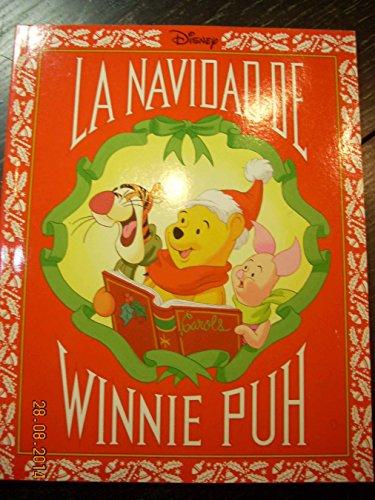 La Navidad De Winnie Puh: Winnie the Pooh's Christmas (Spanish Edition) (0786840080) by Talkington, Bruce; Santacruz, Daniel