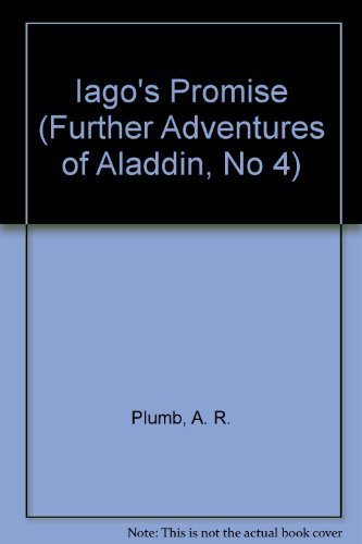 9780786840243: Iago's Promise (Further Adventures of Aladdin, No 4)