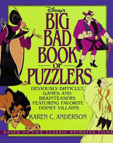 9780786840328: Disney's Big Bad Book of Puzzlers: Deviously Difficult Games and Brainteasers Featuring Favorite Disney Villains