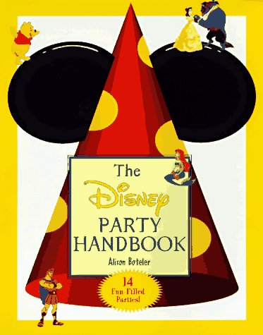 9780786841059: The Disney Party Handbook: 14 Fun-Filled Parties!