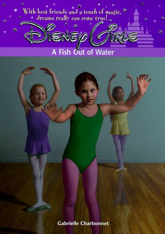 9780786841592: A Fish Out of Water (Disney Girls)