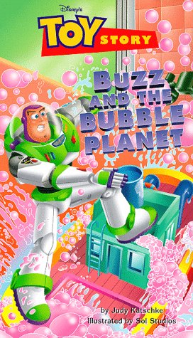 Buzz and the Bubble Planet (Disney First Readers): Katschke, Judy