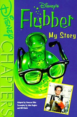 9780786842001: Disney's Flubber: My Story (Disney Chapters)