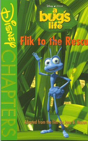 9780786842513: A Bug's Life: Flik to the Rescue (Disney Chapters)