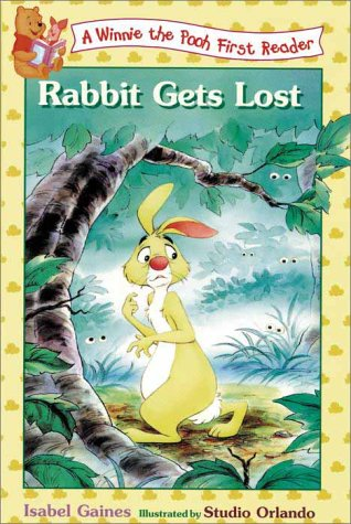 Rabbit Gets Lost (Winnie the Pooh First: Margulies, Teddy Slater,