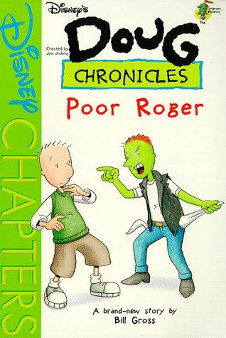 9780786842605: Poor Roger (Disney's Doug Chronicles, No. 7)