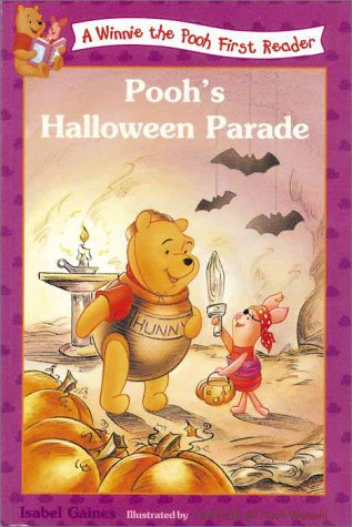 Pooh's Halloween Parade (Winnie the Pooh First: Isabel Gaines, A.