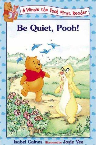 9780786843183: Be Quiet, Pooh!