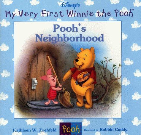 9780786843404: Pooh's Neighborhood (My Very First Winnie the Pooh)