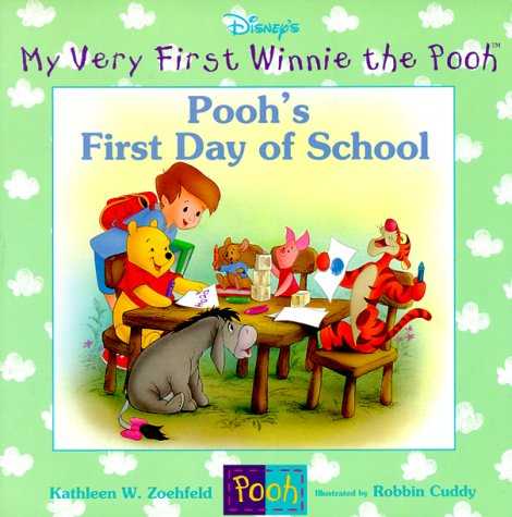 9780786843480: Pooh's First Day of School (My Very First Winnie the Pooh)