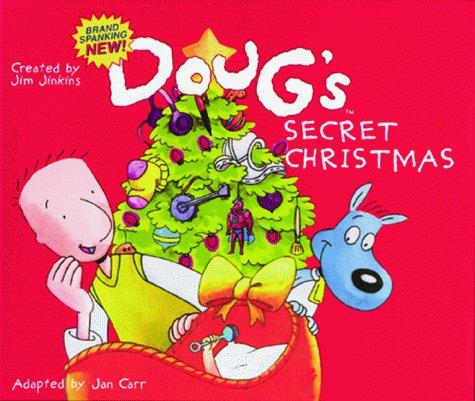 Doug's Secret Christmas (Doug Picture Book): Carr, Jan, Jinkins,