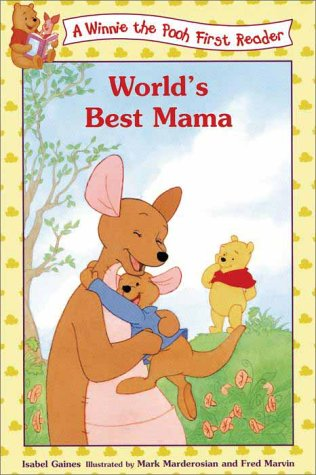 Worlds Best Mama (Winnie the Pooh): Gaines, Isabel