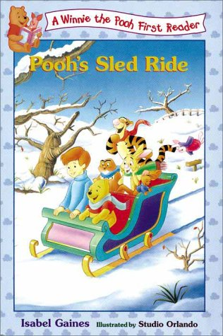 Pooh's Sled Ride (Winnie the Pooh First: Isabel Gaines
