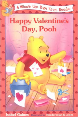 Happy Valentine's Day, Pooh (Winnie the Pooh First Readers): Gaines, Isabel