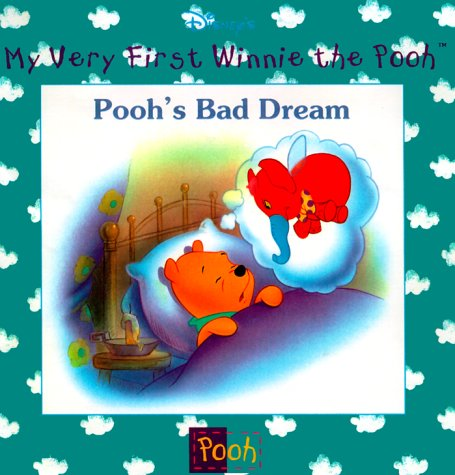 Pooh's Bad Dream (My Very First Winnie the Pooh) (0786843772) by Kathleen W. Zoehfeld; Robbin Cuddy