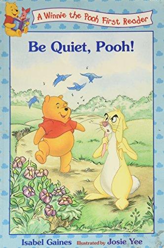9780786843855: Be Quiet, Pooh!