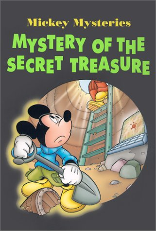 9780786844500: Mickey Mysteries: Mystery of the Secret Treasure - Book #2