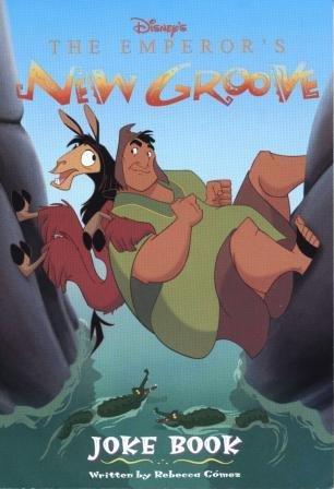 Disney's The Emperor's New Groove Joke Book: Gómez, Rebecca