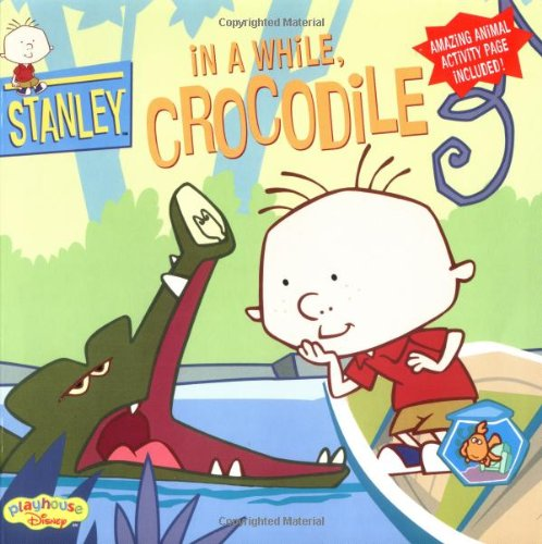 9780786845057: Stanley In a While Crocodile