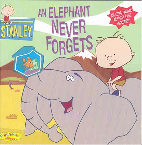 9780786845521: Stanley An Elephant Never Forgets