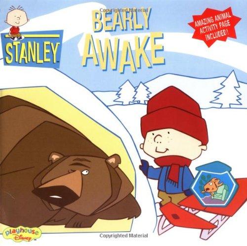 Stanley: Bearly Awake - Book #6 (Playhouse