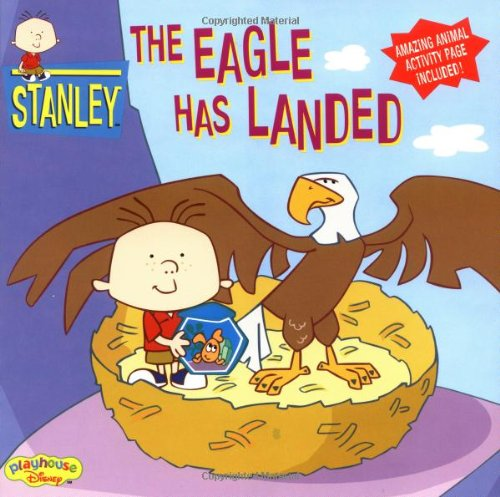 9780786845576: Stanley The Eagle Has Landed