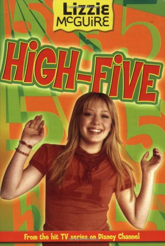 9780786847020: Lizzie McGuire: High-Five - Book #21: Junior Novel