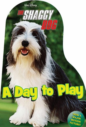 9780786848645: The Shaggy Dog: A Day to Play