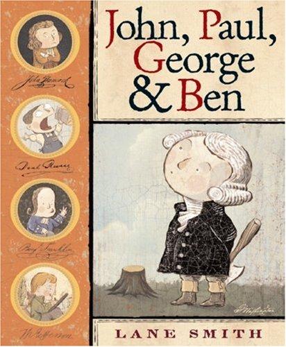 John, Paul, George & Ben (0786848936) by Lane Smith