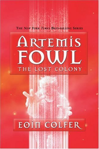9780786849567: The Lost Colony (Artemis Fowl, Book 5)