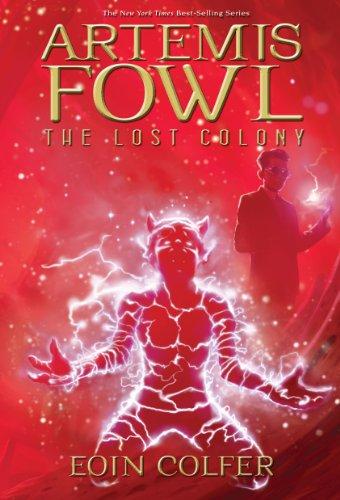 9780786849598: The Lost Colony (Artemis Fowl, Book 5)