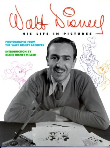 9780786850433: Walt Disney: His Life in Pictures