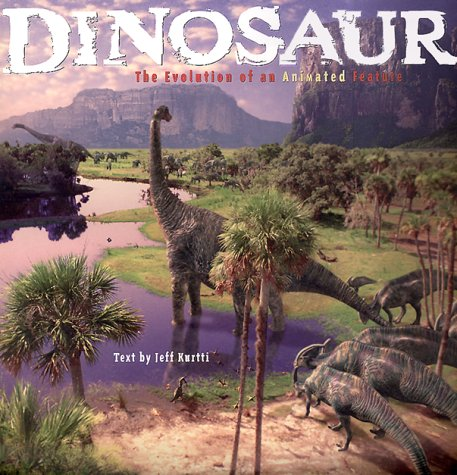 9780786851058: Dinosaur: The Evolution of an Animated Feature