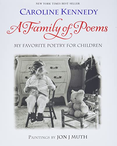 A Family of Poems: My Favorite Poetry for Children: Kennedy, Caroline