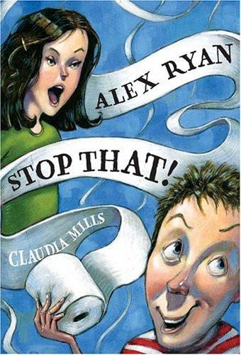 9780786851188: Alex Ryan, Stop That!
