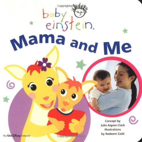 9780786851331: Baby Einstein Mama and Me
