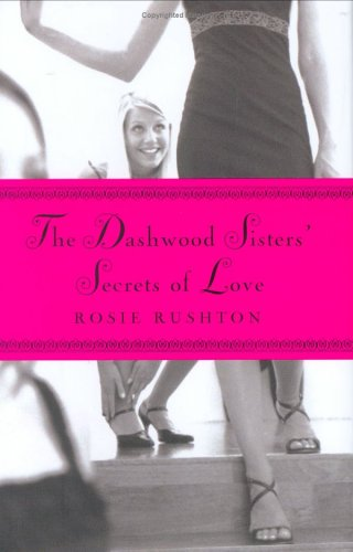 9780786851362: The Dashwood Sisters' Secrets of Love