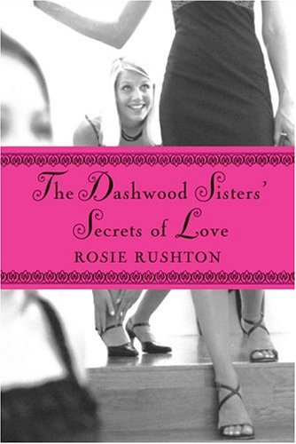 9780786851379: The Dashwood Sisters' Secrets of Love