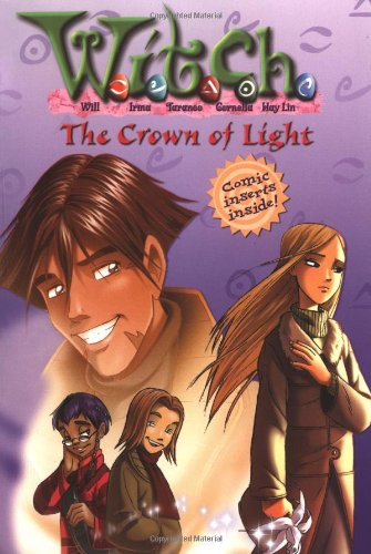 9780786851393: The Crown of Light (W.I.T.C.H. Chapter Book, No. 11)