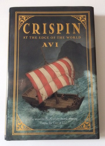 Crispin at the Edge of the World ***SIGNED***: Avi