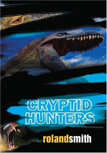 9780786851621: Cryptid Hunters